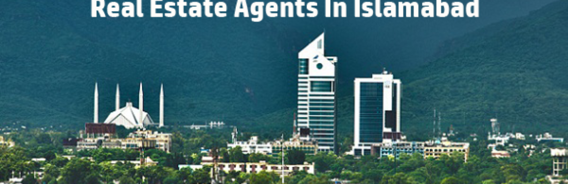Find Real Estate Agents In Islamabad